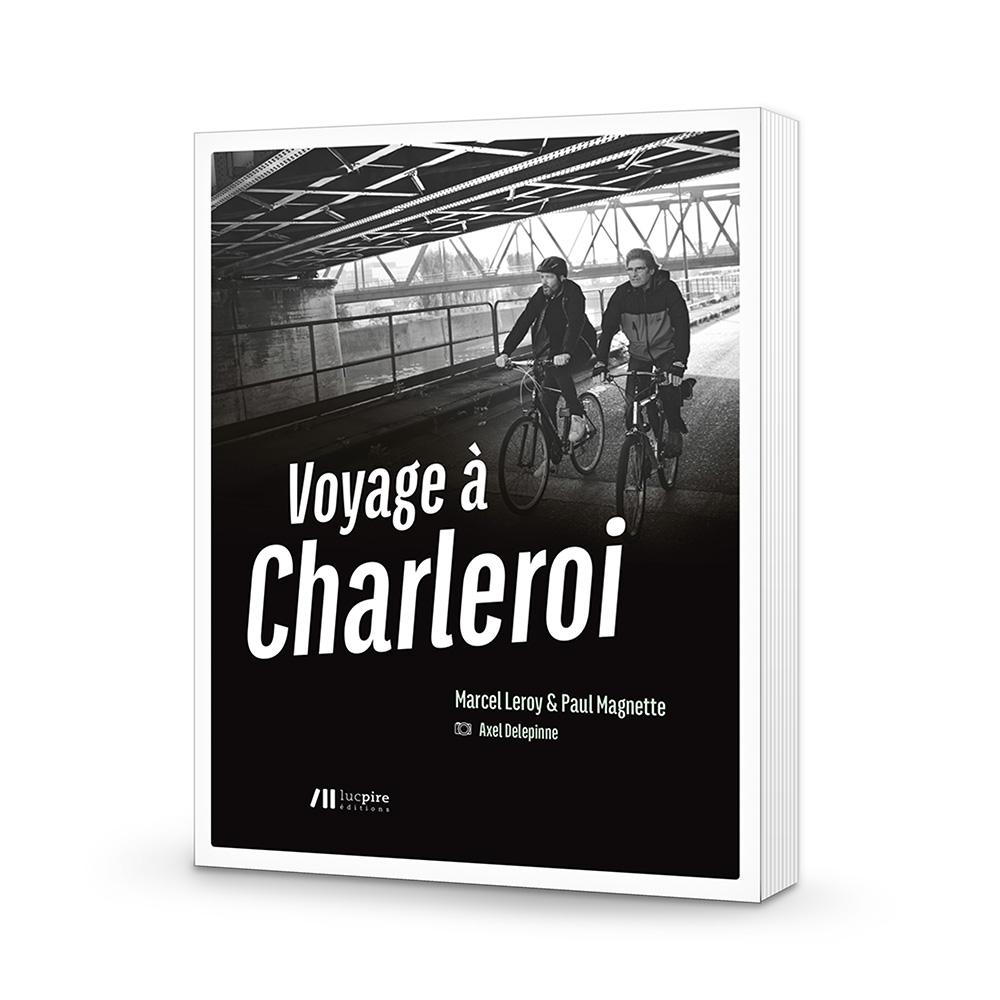 Voyage à Charleroi