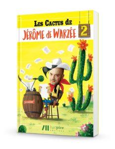 Les Cactus de Jérôme de Warzée